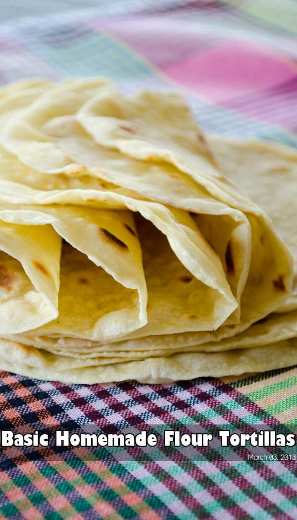 Basic Homemade Flour Tortillas | giverecipe.com | #tortilla #bread