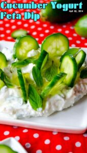 Cucumber Yogurt Feta Dip