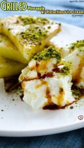 Grilled Pineapple with Ice Cream | giverecipe.com | #pineapple #ice cream #pistachio #summer #dessert