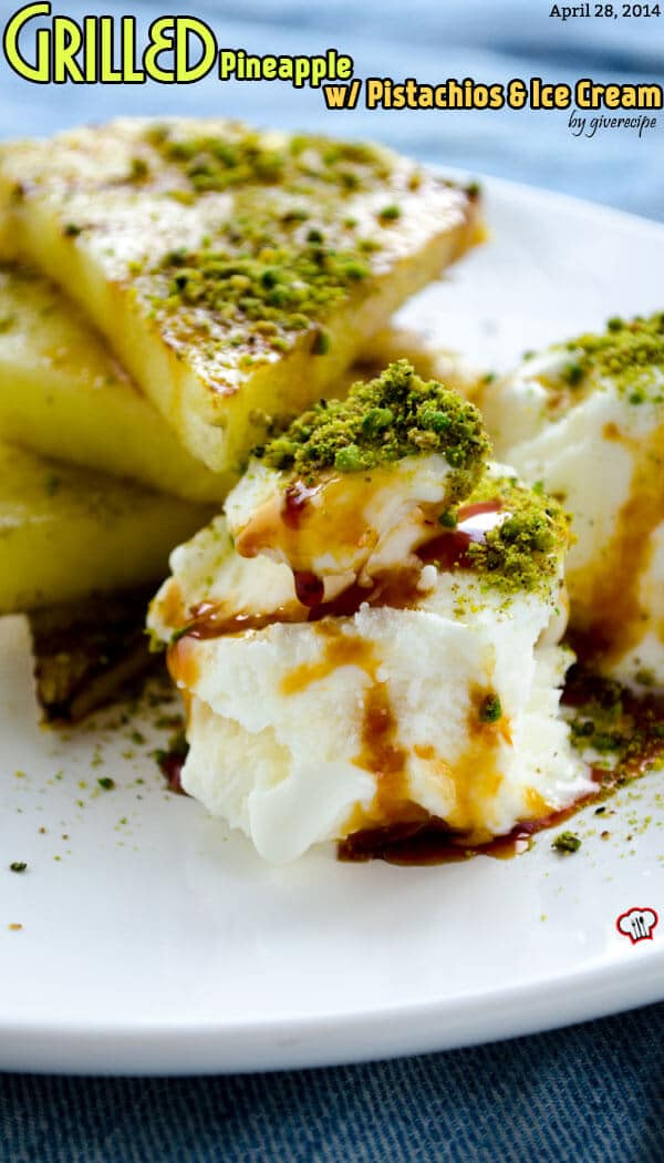 Grilled Pineapple with Ice Cream 1