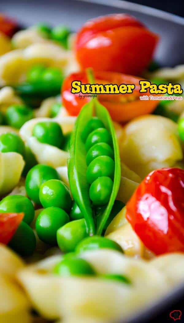 Summer Pasta with Tomatoes and Peas | giverecipe.com | #pasta #tomato #peas #cherrytomatoes #summer