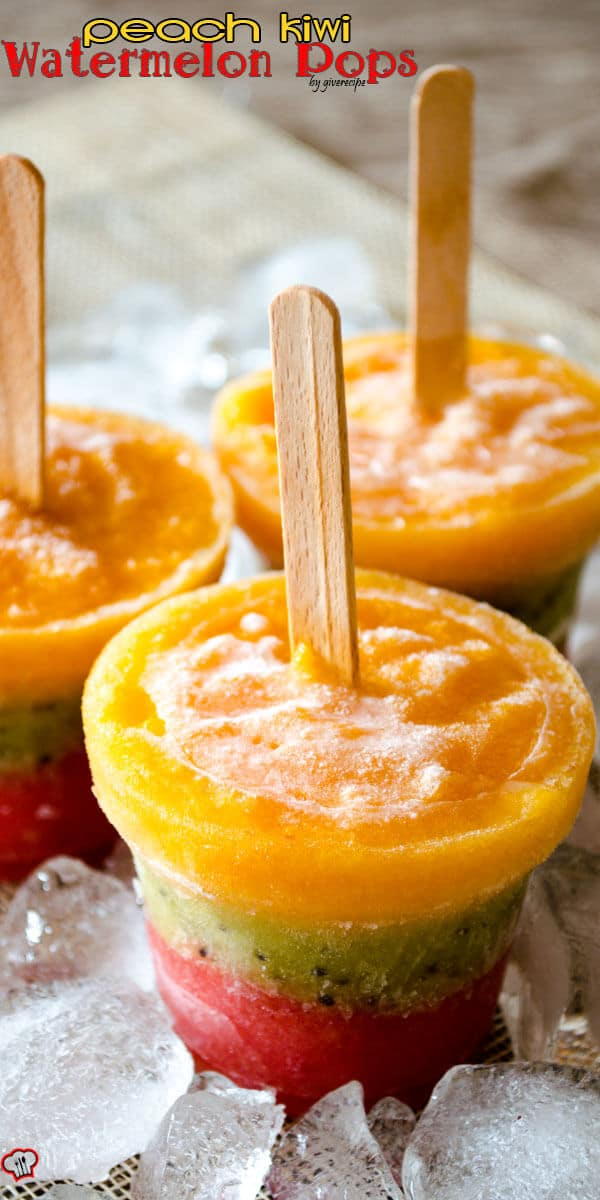 Peach Kiwi Watermelon Pops
