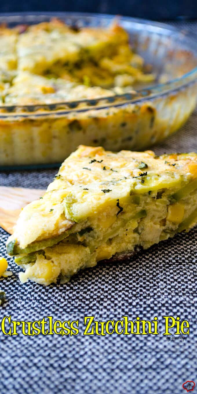 Crustless Zucchini Pie | giverecipe.com | #pie #zucchini #glutenfree #sweetcorn #savory