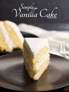 Simple Vanilla Cake | giverecipe.com | #whitecake #vanillacake