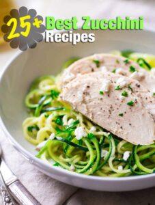25+ Best Zucchini Recipes