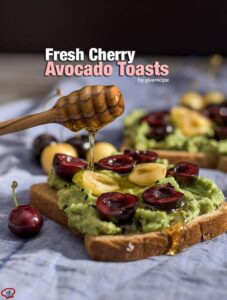 Fresh Cherry Avocado Toasts