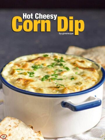 Hot Cheesy Corn Dip is super easy with just 5 ingredients. Prepared just in 5 min. So GOOD that everyone wants to eat the whole thing! - giverecipe.com