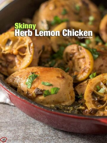 This Skinny Herb Lemon Chicken recipe is not a boring one. Very moist and bursting with flavors. Mom finds it even better than hers! - giverecipe.com