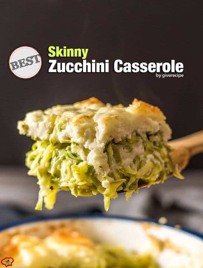 Skinny zucchini casserole layered with mozzarella and yogurt sauce.