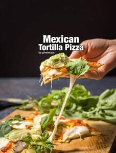 Mexican Tortilla Pizza