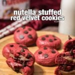 Nutella Stuffed Red Velvet Cookies