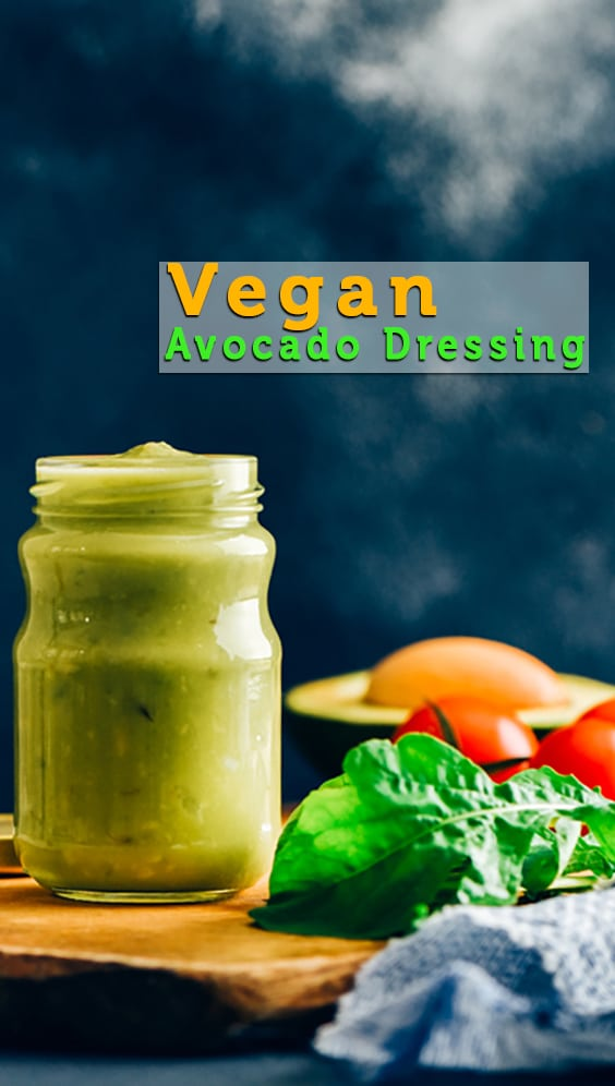 This Vegan Avocado Dressing is tangy, flavorful and packed with healthy fats. Take your salads to next level with it! #vegan #saladdressing #avocado #dressing