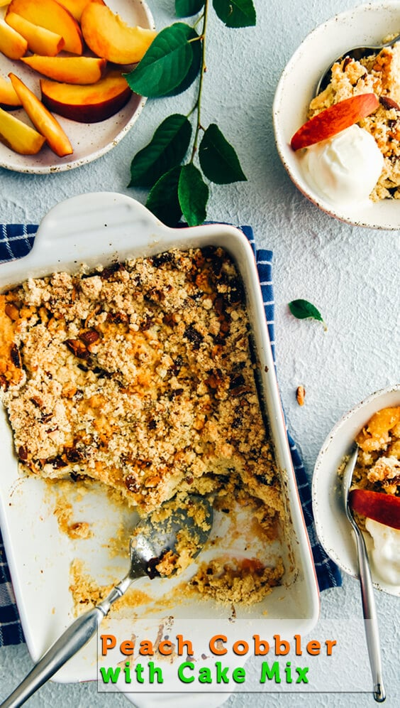 Make this Peach Cobbler with Cake Mix if you love shortcuts because you need only 4 ingredients: Juicy peaches, cake mix, butter and nuts. So easy to make. #peach #peachcobbler #summerdessert #summerbaking